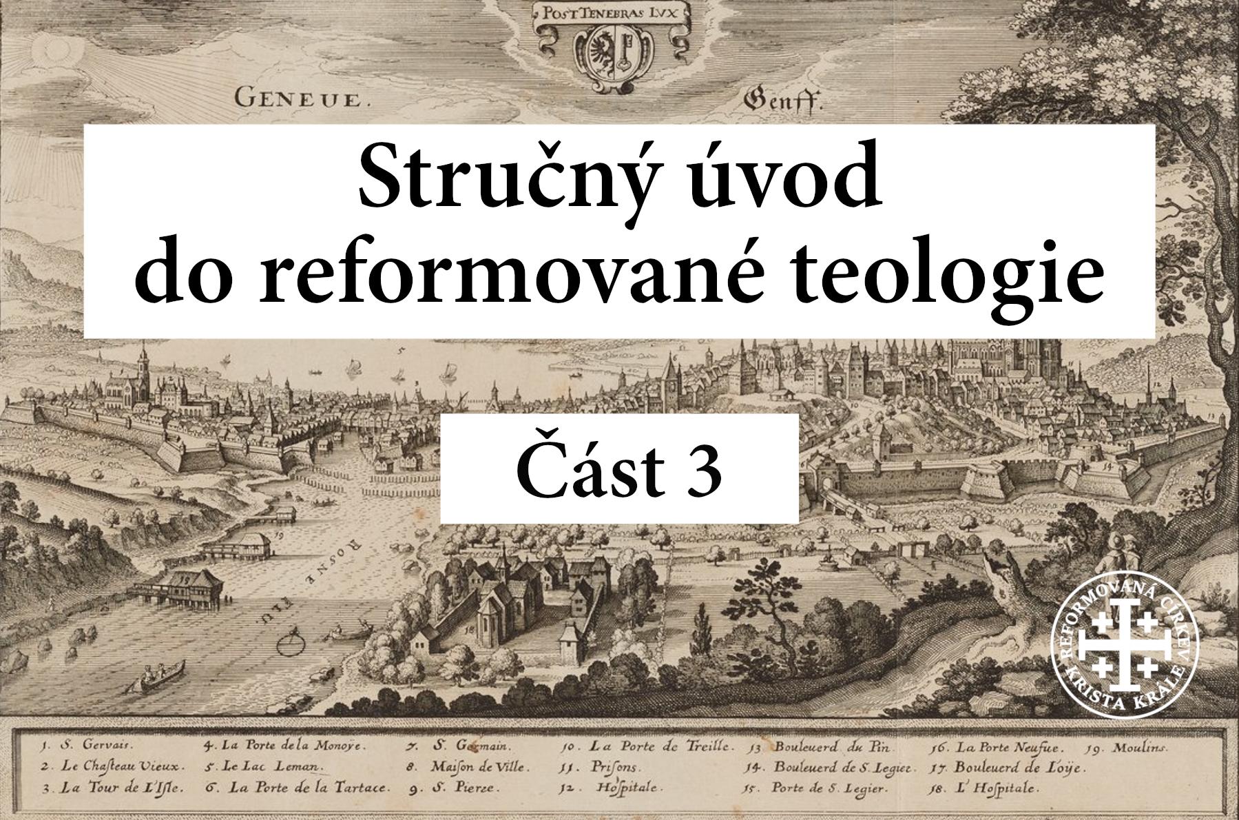 Stručný úvod do reformované teologie 3